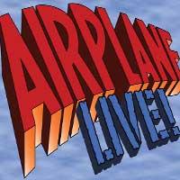 Airplane! LIVE!
