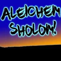 Aleichem Sholom