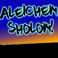 Aleichem Sholom! The Wit and Wisdom of Sholom Aleichem