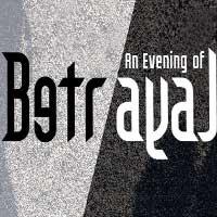 An Evening of Betrayal
