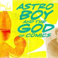 Astro Boy and the God of Comics