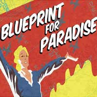 Blueprint for Paradise