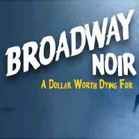 Broadway Noir