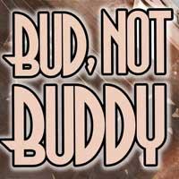In Bud, Not Buddy