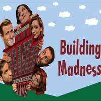 Building Madness