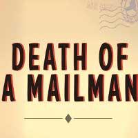 Death of a Mailman