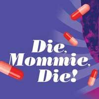 Die Mommie Die