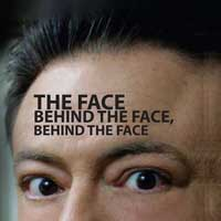 The Face, Behind The Face