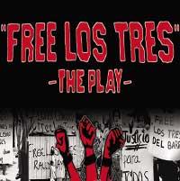 Free Los Tres: True Story of Chicano Activists