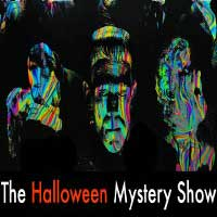 The Halloween Mystery Show