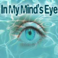 In My Mind's Eye