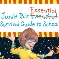 Junie B.'s Essential Survival Guide to School: Stage Show for Kids
