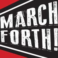 March Forth!