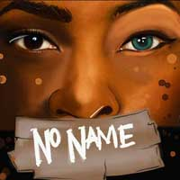 No Name: The Play