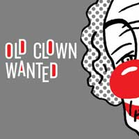 Old Clown Wanted