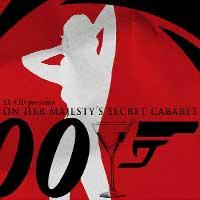On His Majesty's Secret Cabaret 007