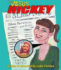 The Jesus Hickey