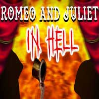 Romeo and Juliet from Hell