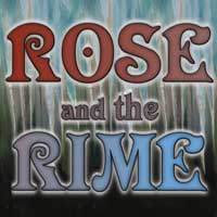 Rose and the Rime