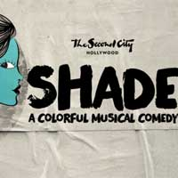Shade:  A Colorful Musical Comedy