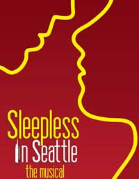 Sleepless In Seattle - The Musical