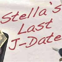 Stella's Last J Date