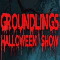 BEWARE! The Hauntingly Hilarious Groundlings Halloween Show