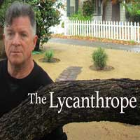 The Lycanthrope:  Re-Imagining of Ancient Myth