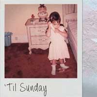 'Till Sunday