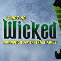 A Not So Wicked Mini Musical