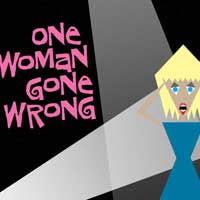 One Woman Gone Wrong
